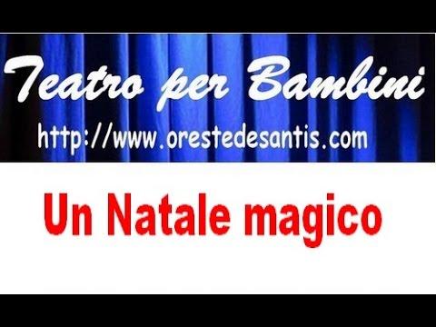 UN NATALE MAGICO farsa in musica di Oreste De Santis