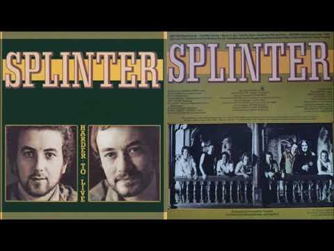 Splinter - Harder To Live [Full Album] (1975)