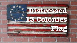 distressed 13 colonies flag