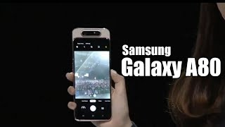Samsung Galaxy A80 Offical - First Look & Hands on Video Event