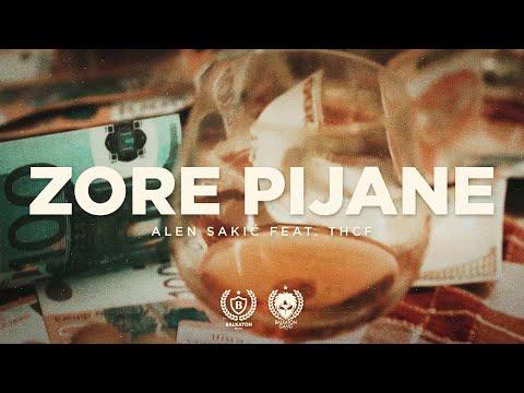 Смотреть клип Alen Sakić X Thcf - Zore Pijane