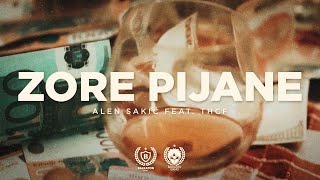 ALEN SAKIĆ x THCF - ZORE PIJANE (OFFICIAL VIDEO)