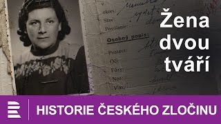 Historie českého zločinu: Žena dvou tváří