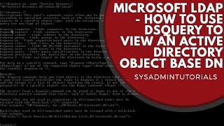 Microsoft LDAP Active Directory DSQUERY Base DN