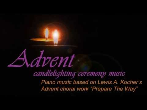 Advent Candlelighting Music