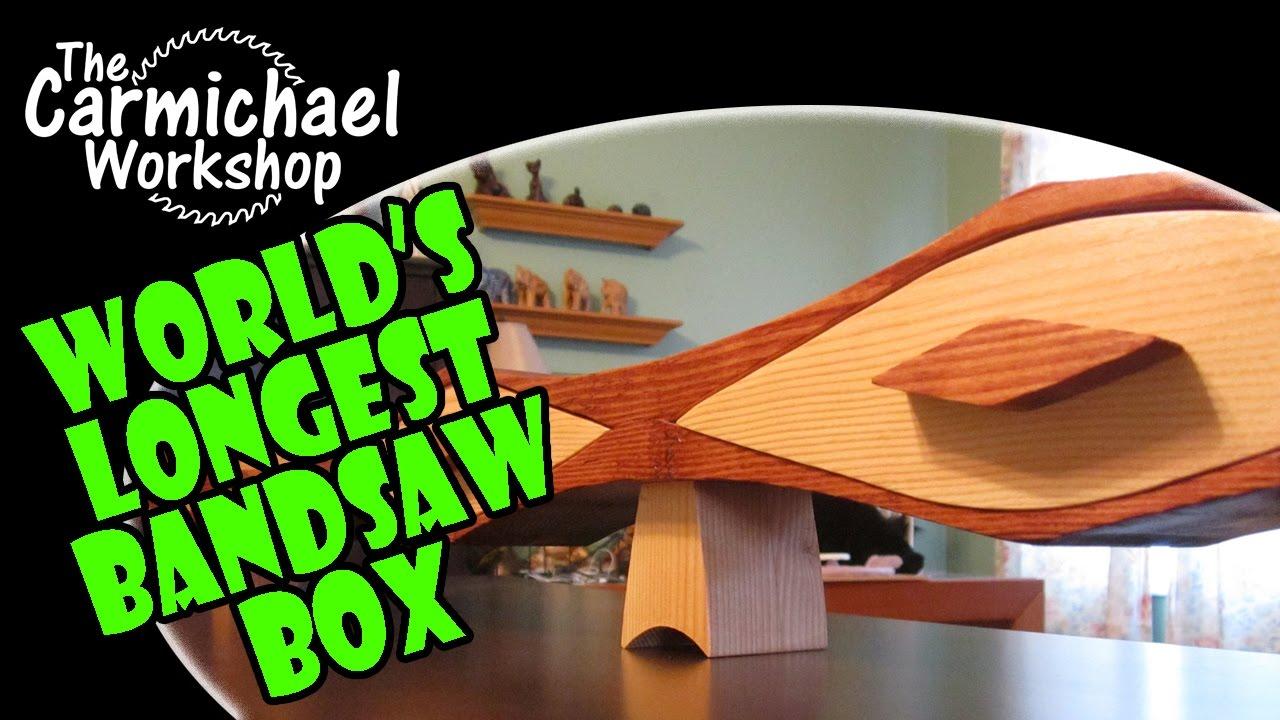 Make The World's Longest Bandsaw Box (2x4 Woodworking ...