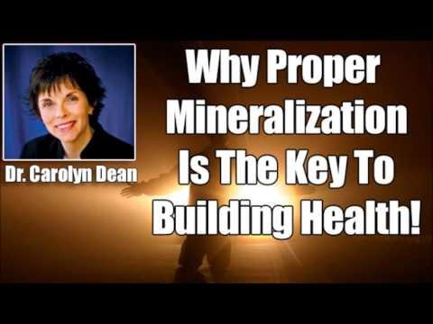 Dr. Carolyn Dean Why Minerals & Especially Magnesium Is Critical For Your Health