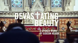 Devastating Beauty - An Easter Poem by Gideon Heugh
