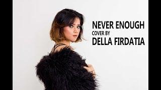 Download Lagu Never Enough Della Firdatia