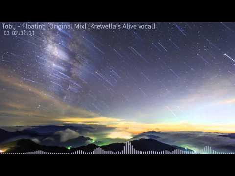 Tobu - Floating (Original Mix) (Krewella's Alive vocal) [FREE DOWNLOAD]