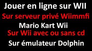 TUTO Jouer à Mario Kart Wii En réseau ! Depuis Wii où dolphin sur le serveur privé Wiimmfi !