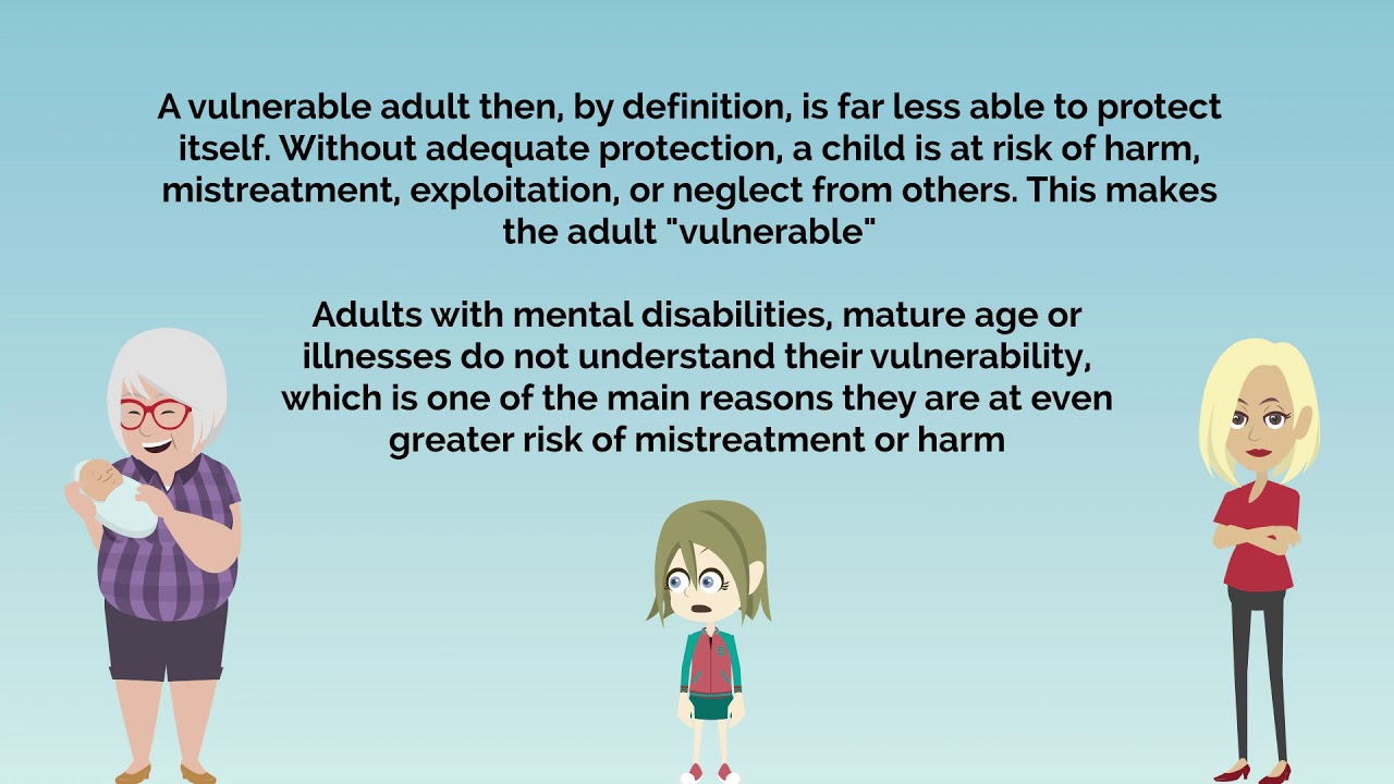 Vulnerable adult protection