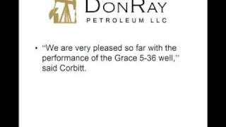 DonRay Petroleum LLC Announces Completion of Grace 5-36 Well