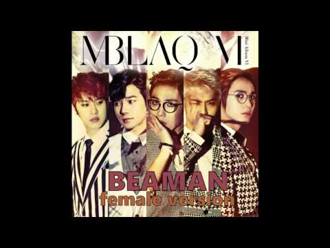 MBLAQ - Be A Man [Female Version]