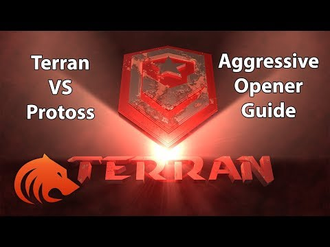 StarCraft 2: *NEW* Terran VS Protoss AGGRESSIVE Opener Guide!