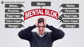 Therapy Mental Otak Kanan (TMOK) - Mental Blok