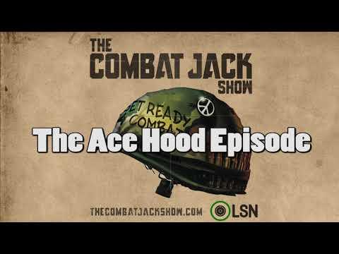 Combat Jack Show: The Ace Hood Episode