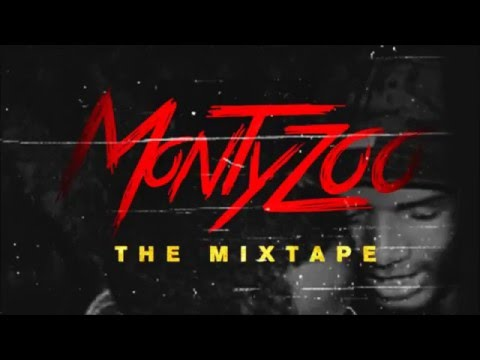 Fetty Wap & Monty - Monty Zoo (Full Mixtape)