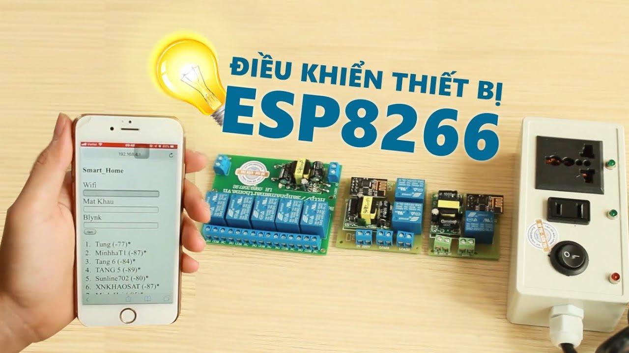 Điều khiển thiết bị từ xa Wifi ESP8266 bằng INTERNET – Dùng như thế nào?