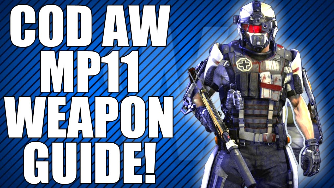 Advanced warfare mp11 weapon guide best class setup tips