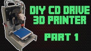 Make a 3D Printer From CD Drives || Part 1
