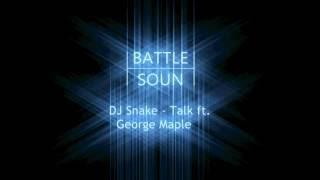 DJ Snake Talk ft George Maple