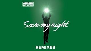 Armin van Buuren - Save My Night (MaRLo Remix)