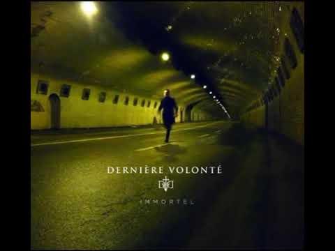 Dernière Volonté - (2010) Immortel [Full-length]