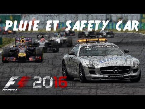 SAFETY CAR ET PLUIE | F1 2016