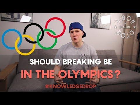 Is Breaking an Olympic Sport? // THE KNOWLEDGE DROP | BBOY DOJO