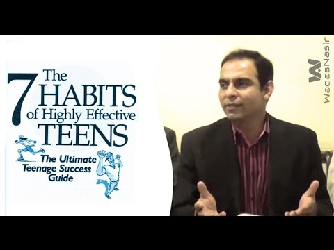 The 7 Habits Of Highly Effective Teens | Part 1&2 | Qasim Ali Shah | Urdu/Hindi | WaqasNasir
