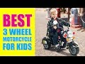 Best 3 Wheel Motorcycle for Kids - Ride on Toys for Boys and Girls, Toddler and Up