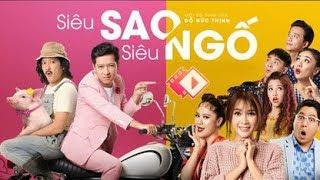 Phim Chiếu Rạp - SIÊU SAO SIÊU NGỐ - Phim Hài Trường Giang Hay Nhất 2019