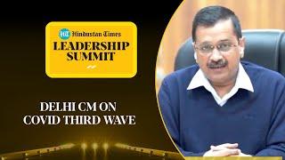Covid: Delhi vs New York comparison by CM Kejriwal amid 3rd wave #HTLS2020
