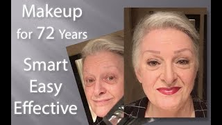 Makeup Tutorial for the 72 Year Old - Fast, Easy & Effective