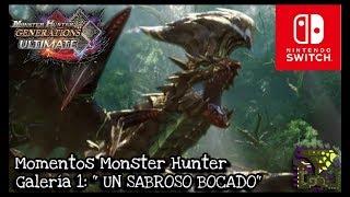 """MOMENTOS MONSTER HUNTER GENERATIONS ULTIMATE - Galería 1: """"UN SABROSO BOCADO"""" - ASTALOS"""