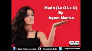 Agnes Monica - Muda (Le O Le O) (Audio)