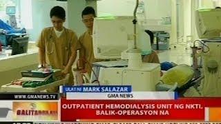 BT: Outpatient hemodialysis unit ng NKTI, balik-operasyon na
