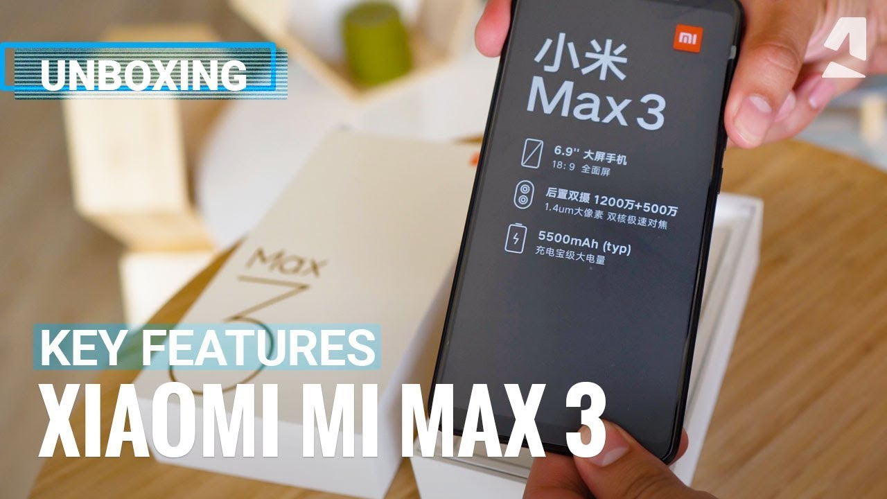 Xiaomi Mi Max 3 - Unpacking and key features