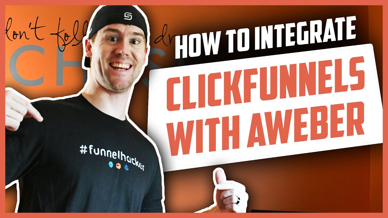 Step-By-Step Guide On How To Integrate ClickFunnels With Aweber