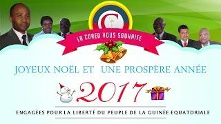 JOYEUX NOEL ET UNE ANNÉE PROSPÈRE 2017 - CORED GUINÉE ÉQUATORIALE