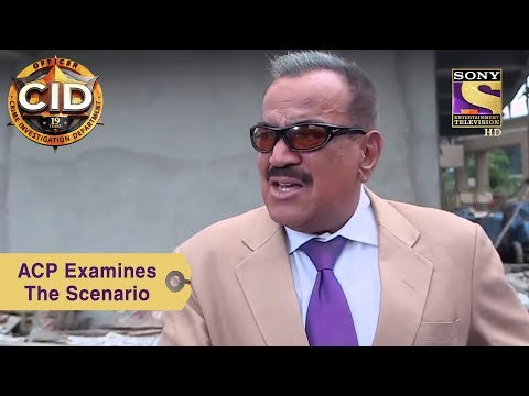 Your Favorite Character | ACP Pradyuman Examines The Scenario | CID