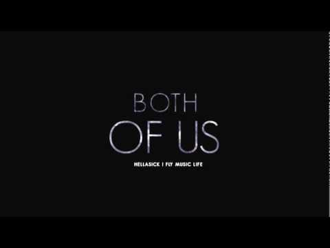 Both of us - Hella Sick (B.O.B. & Taylor Swift Cover)