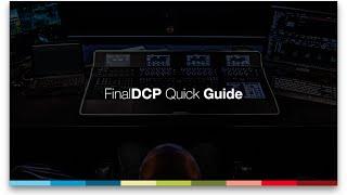FinalDCP - Quick Guide