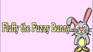 Easter Egg Song Story, Fluffy the Fuzzy Bunny, by Brent & Woofy