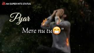 Pyar mere nu tu mazak smjh ke betha😓 | whatsapp status | am super hits status