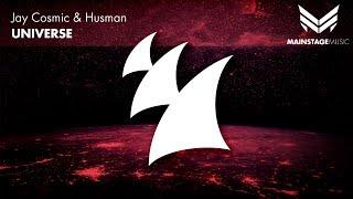 Jay Cosmic & Husman - Universe (Original Mix)