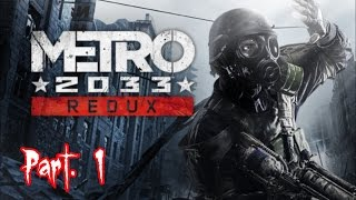 Metro 2033 redux. Gameplay ( ITA ) parte 1 (1080p) (No commentary)