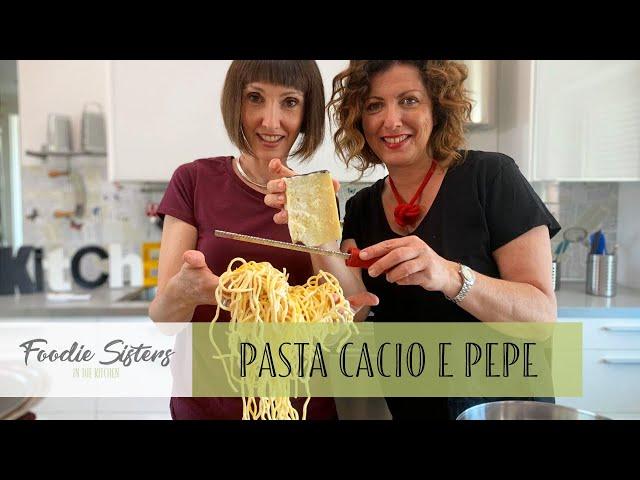 Cacio e Pepe Recipe - Foodie Sisters in Italy