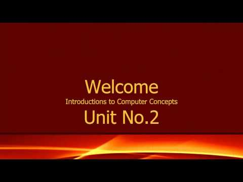 Introduction to Computer Concepts Unit No. 2 Education for All